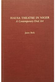 BEIK Janet - Hausa Theatre in Niger. A Contemporary Oral Art