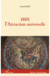 DIOP David - 1889, L'attraction universelle