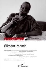 Africultures 87 - Glissant - Monde