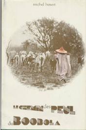 BENOIT Michel - Le chemin des Peul du Booloba. Contribution à l'écologie du pastoralisme en Afrique des savanes
