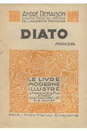DEMAISON André - Diato, histoire de l'homme qui eut trois femmes et en mourut