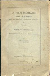 BERLIOUX Etienne-Félix - La terre habitable vers l'Equateur par Polybe. Notice sur cet ouvrage et sur les itinéraires des anciens dans l'Afrique Occidentale