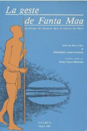 La geste de Fanta Maa, archétype du chasseur dans la culture des Bozo. Récits de Myeru Baa & Mahamadu Lamini Sunbunu