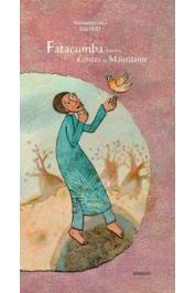 SALL Mamadou, HUET Elsa - Fatacoumba et autres contes de Mauritanie