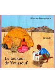 BOURGUIGNON Séverine - Le Toukoul de Youssouf