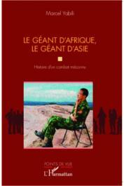 YABILI Marcel - Le géant d'Afrique, le géant d'Asie. Histoire d'un combat méconnu