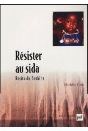 CROS Michèle - Résister au Sida - Récits du Burkina