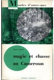 KOCH Henri - Magie et chasses au Cameroun