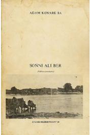 Etudes Nigériennes - 40, BA KONARE Adam, - Sonni Ali Ber (édition provisoire)