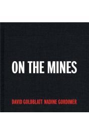 GOLDBLATT David, GORDIMER Nadine - On the Mines