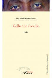NDIAYE Adja Ndèye Boury - Collier de cheville. Récit