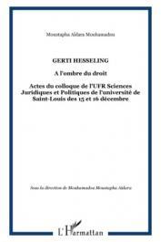 AÏDARA Mouhamadou Moustapha (sous la direction de) - Gerti Hesseling. A l'ombre du droit. - Actes du colloque de l'UFR Sciences juridiques et politiques de l'Université de Saint-Louis , 15-16 décembre 2011