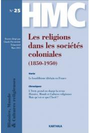 HMC - Histoire, Mondes & Cultures religieuses - 25 / Les religions dans les sociétés coloniales (1850-1950)