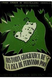 DE UNZUETA Y YUSTE Abelardo - Historia geografica de la isla de Fernando Poo