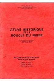 PONCET Yveline (préparé et dessiné par) - Atlas historique de la boucle du Niger