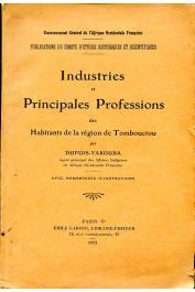 DUPUIS-YACOUBA (ou DUPUIS-YAKOUBA) - Industries et principales professions des Habitants de la région de Tombouctou
