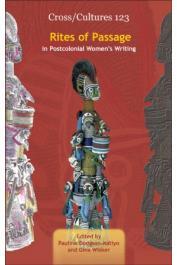 DODGSON-KATIYO Pauline, WISKER Gina (Edited by) -  Rites of Passage in Postcolonial Women's Writing