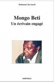 AÏT-AARAB Mohamed - Mongo Beti. Un écrivain engagé