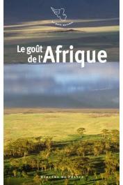 BAROZZI Jacques (textes choisis et présentés par) - Le goût de l'Afrique