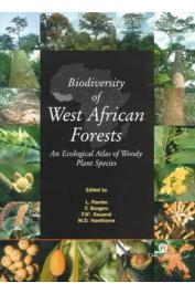 POORTER Lourens, BONGERS Frans, KOUAME F.N., HAWTHORNE W.D. (editors) - Biodiversity of West African Forests; An Ecological Atlas of Woody Plant Species