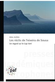 DE BRITO Gloria - Les récits de Teixeira de Sousa: Un regard sur le Cap-Vert