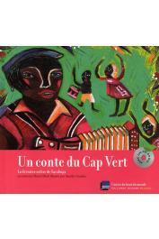 BLOCH Muriel, GRANDIN Aurélia - Un conte du Cap Vert: La dernière colère de Sarabuga