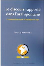 NGAMOUNTSIKA Edouard - Le discours rapporté dans l'oral spontané. L'exemple du français parlé en République du Congo