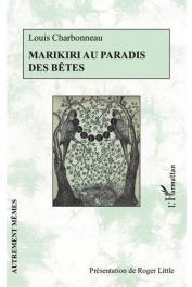 CHARBONNEAU Louis - Marikiri au paradis des bêtes