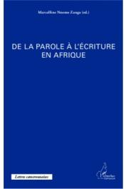 NNOMO ZANGA Marcelline (éditeur) - De la parole à l'écriture en Afrique