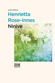 ROSE-INNES Henrietta - Ninive
