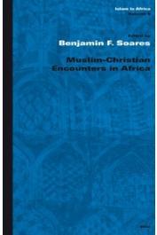 SOARES Benjamin F. (édité par) - Muslim-Christian Encounters in Africa