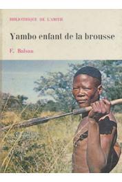 BALSAN François - Yambo, enfant de la brousse