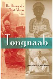 ALLMAN Jean, PARKER John - Tongnaab: The History of a West African God