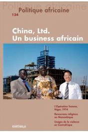 Politique africaine - 134 China, Ltd. Un Business africain