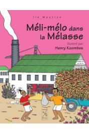 GORDON-GENTIL Alain, KOOMBES Henry (illustrations) - Méli-mélo dans la mélasse