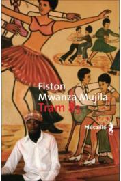 MWANZA MUJILA Fiston - Tram 83