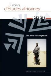 Cahiers d'études africaines - 213-214 / Les mots de la migration