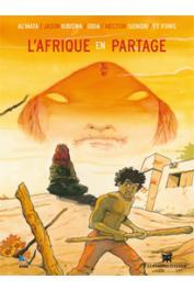 CASSIAU-HAURIE Christian (sous la direction de) - L' Afrique en partage