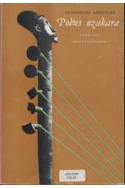 DAMPIERRE Eric de, (éditeur) - Poètes Nzakara. Tome I