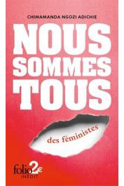 NGOZI ADICHIE Chimamanda - Nous sommes tous des féministes