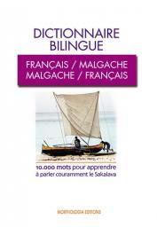 MENA Robine, LECOUFFE Aymeric - Dictionnaire bilingue Français/Malgache, Malgache/Français. 10.000 mots pour apprendre à parler Couramment le Sakalava