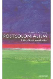YOUNG Robert J. C. - Postcolonialism: A Very Short Introduction