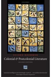 BOEHMER Elleke - Colonial and Postcolonial Literature. Migrant Metaphors. Second Edition