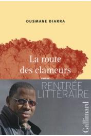 DIARRA Ousmane -  La route des clameurs