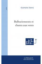 DIARRA Ousmane - Balbutiements et Chants aux vents