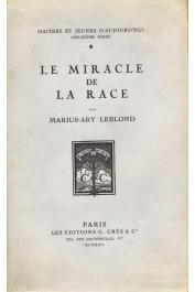 LEBLOND Marius-Ary - Le miracle de la race
