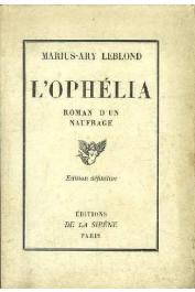 LEBLOND Marius-Ary -  L'Ophélia. Histoire d'un naufrage