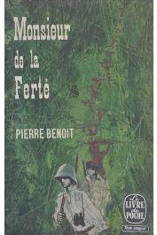 BENOIT Pierre - Monsieur de la Ferté