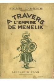 ESME Jean d' - A travers l'Empire de Ménélik