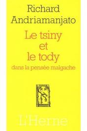 ANDRIAMANJATO Richard - Le Tsiny et le Tody dans la pensée malgache